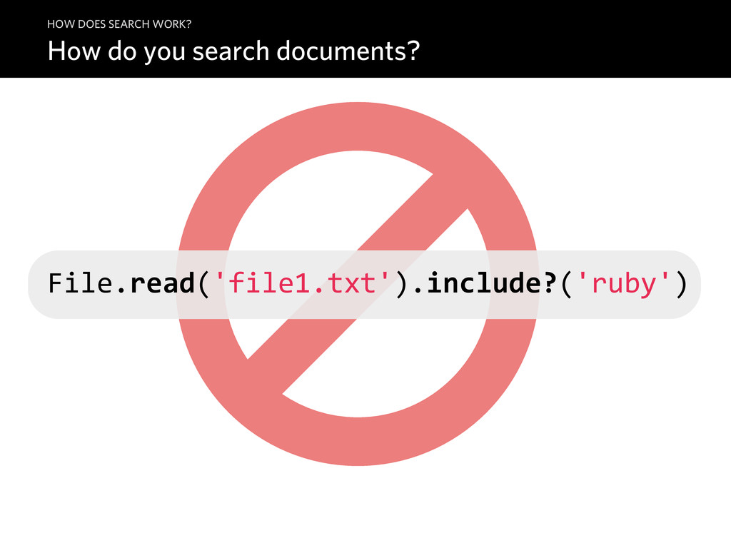 How do you search documents? HOW DOES SEARCH WO...