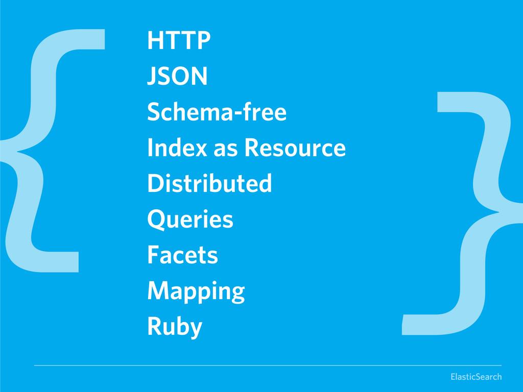 ElasticSearch HTTP JSON Schema-free Index as Re...