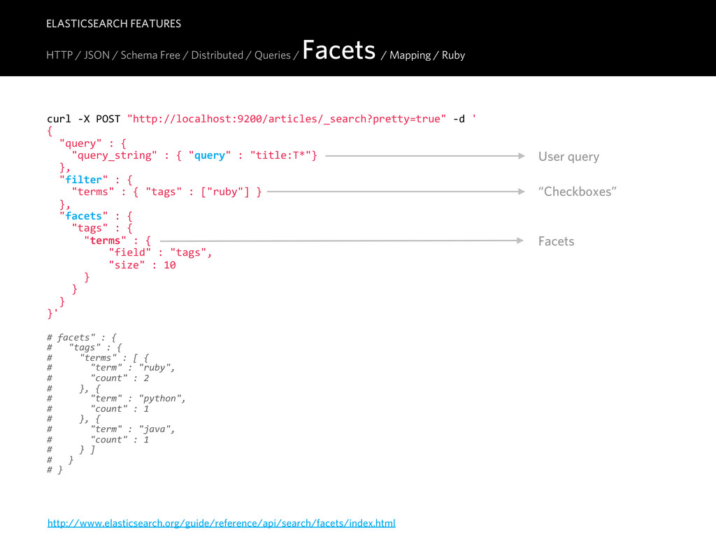 HTTP / JSON / Schema Free / Distributed / Queri...