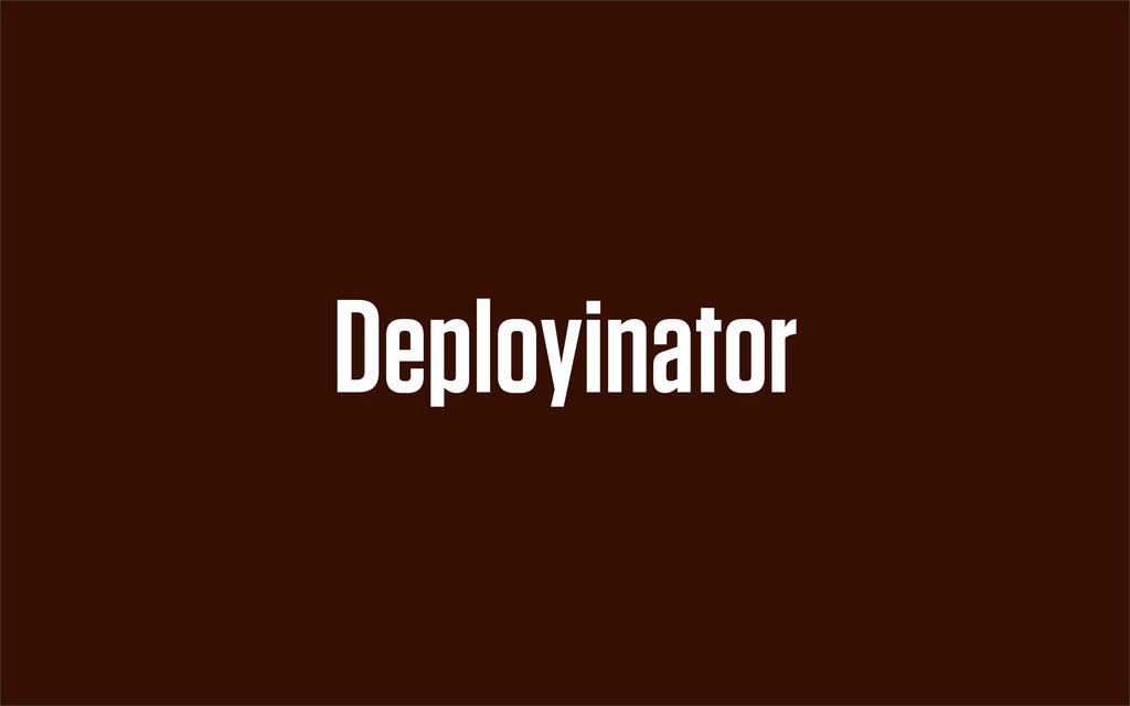 Deployinator