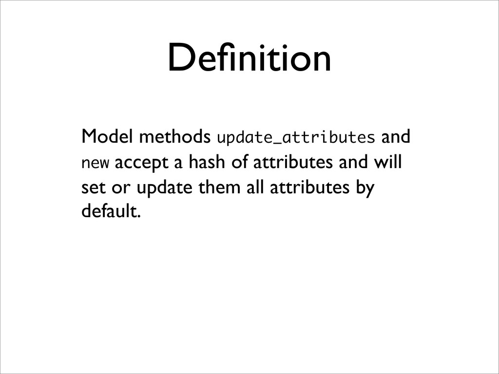 Definition Model methods update_attributes and n...