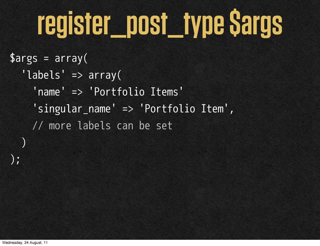 $args = array( 'labels' => array( 'name' => 'Po...