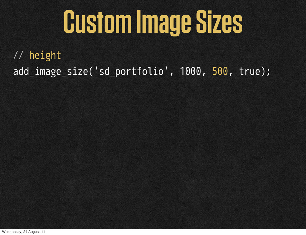 Custom Image Sizes // height add_image_size('sd...