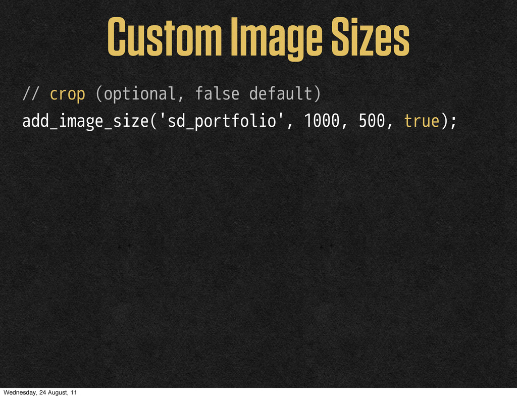 Custom Image Sizes // crop (optional, false def...