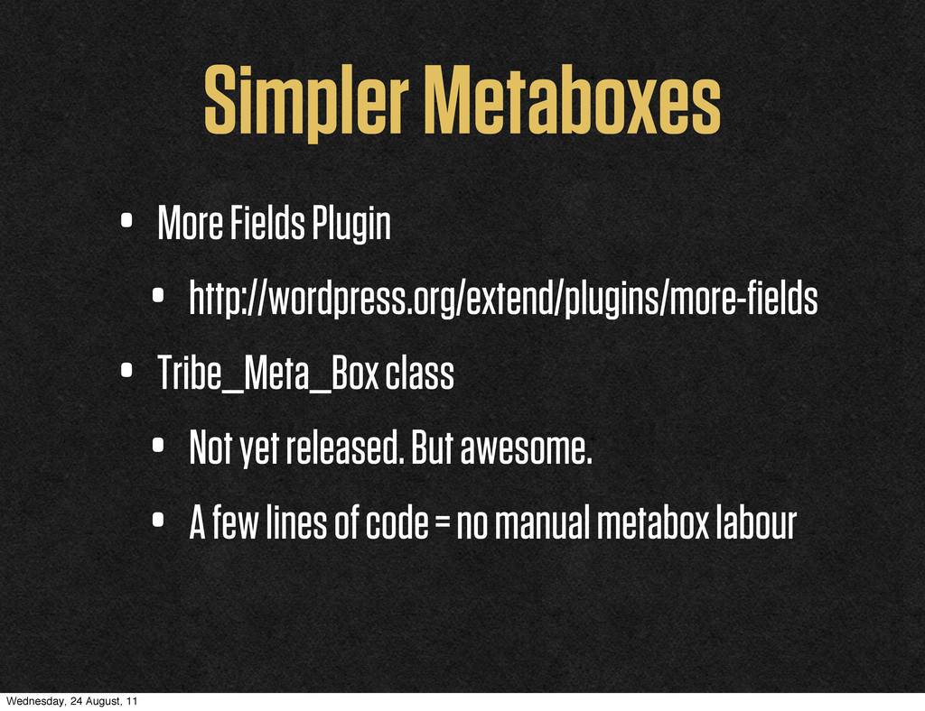 Simpler Metaboxes • More Fields Plugin • http:/...