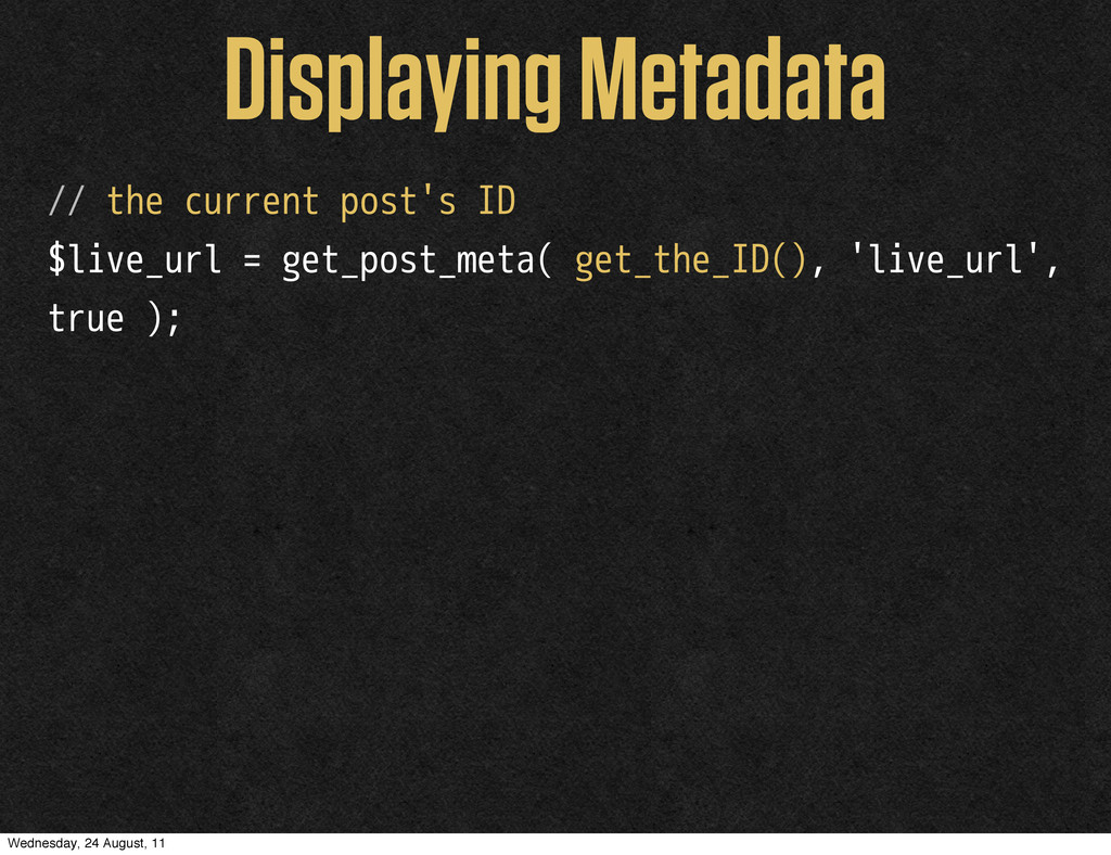 Displaying Metadata // the current post's ID $l...