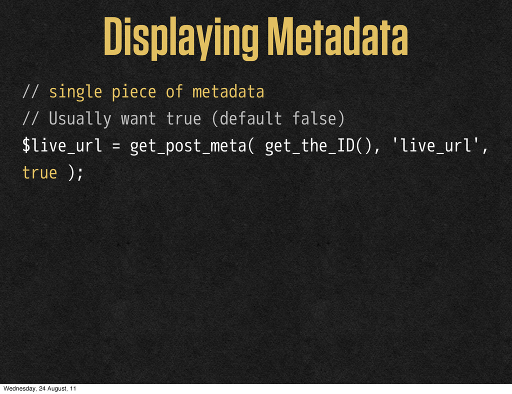 Displaying Metadata // single piece of metadata...