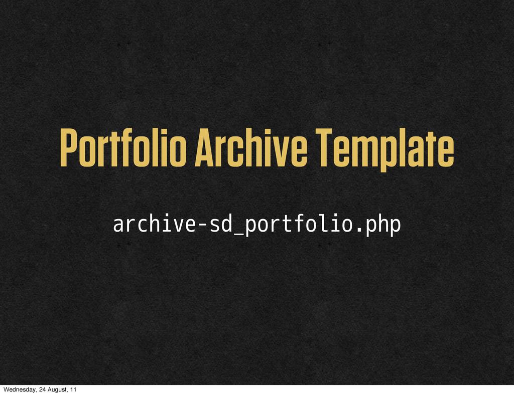 Portfolio Archive Template archive-sd_portfolio...