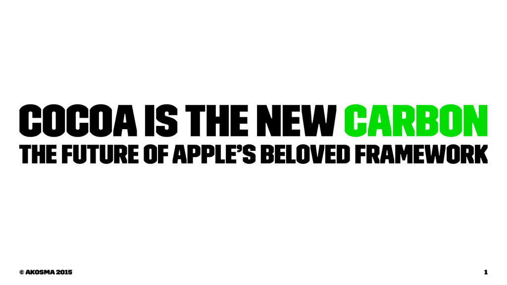 Cocoa is the new Carbon The Future of Apple's B...