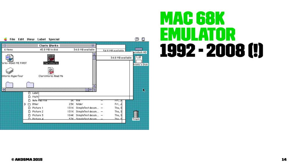 Mac 68k Emulator 1992 - 2008 (!) © akosma 2015 ...