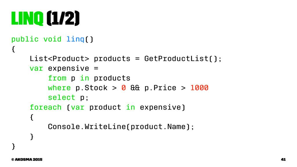 LINQ (1/2) public void linq() { List<Product> p...