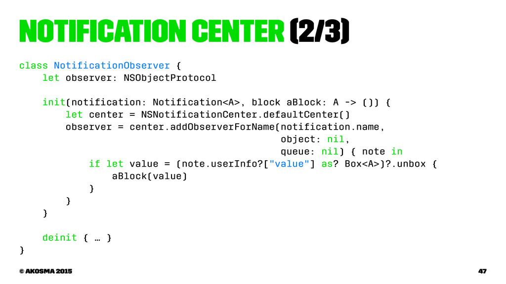 Notification Center (2/3) class NotificationObser...