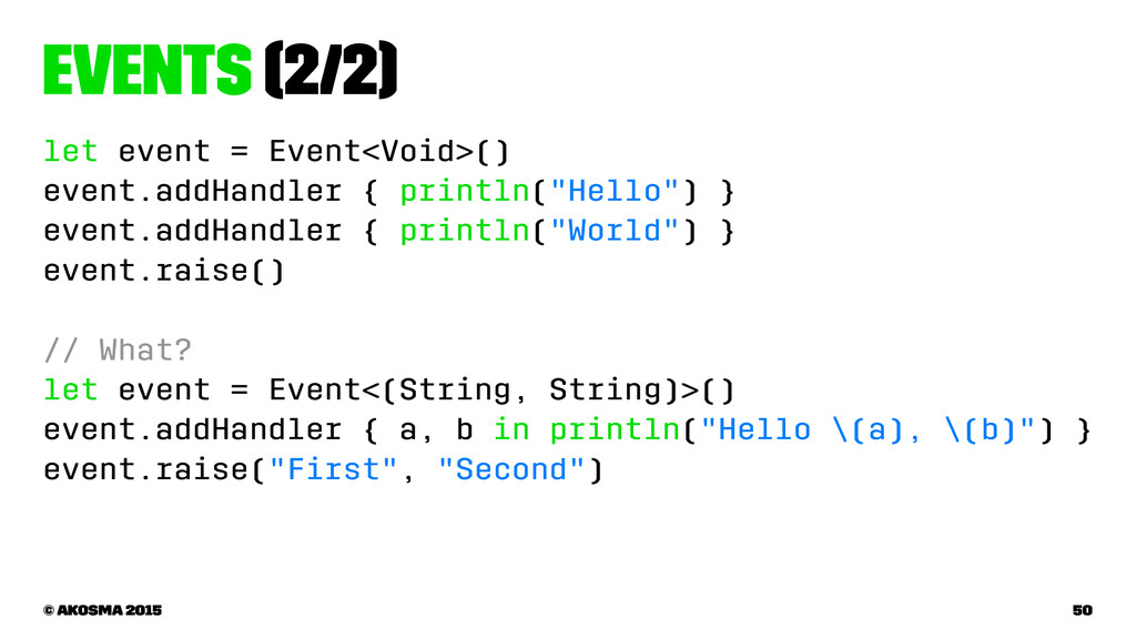 Events (2/2) let event = Event<Void>() event.ad...