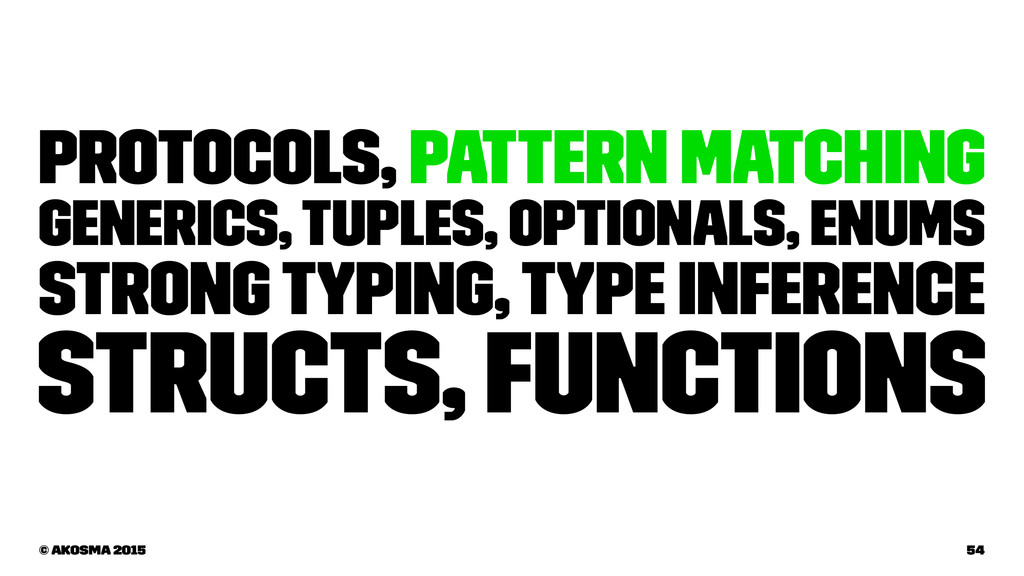 Protocols, Pattern Matching Generics, Tuples, O...