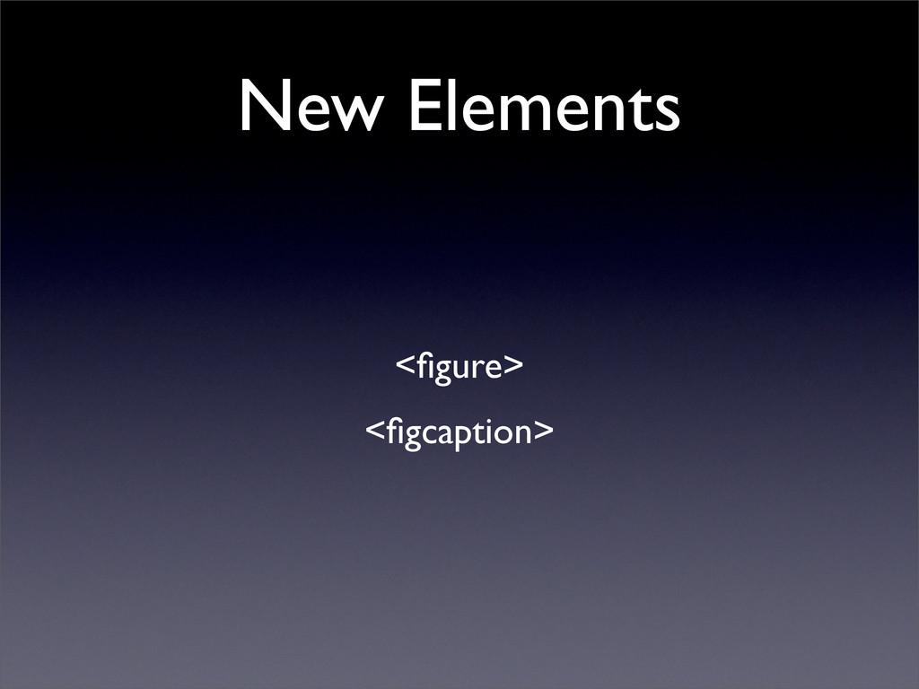 New Elements <figure> <figcaption>