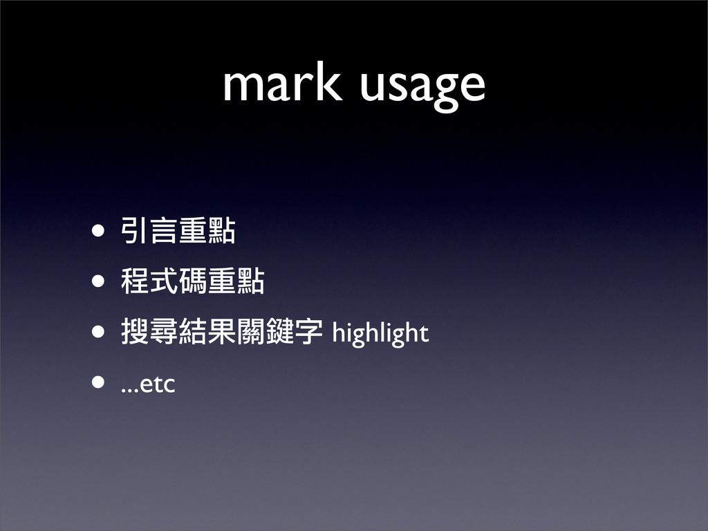 mark usage • ˏԊࠠᓃ • όᇁࠠᓃ • ฤరഐ؈ᗫᒟο highlight •...