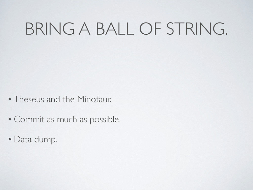 BRING A BALL OF STRING. • Theseus and the Minot...