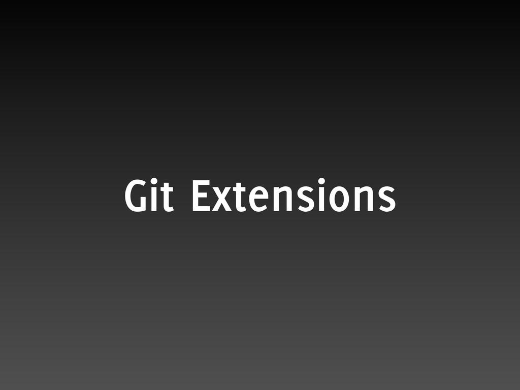 Git Extensions