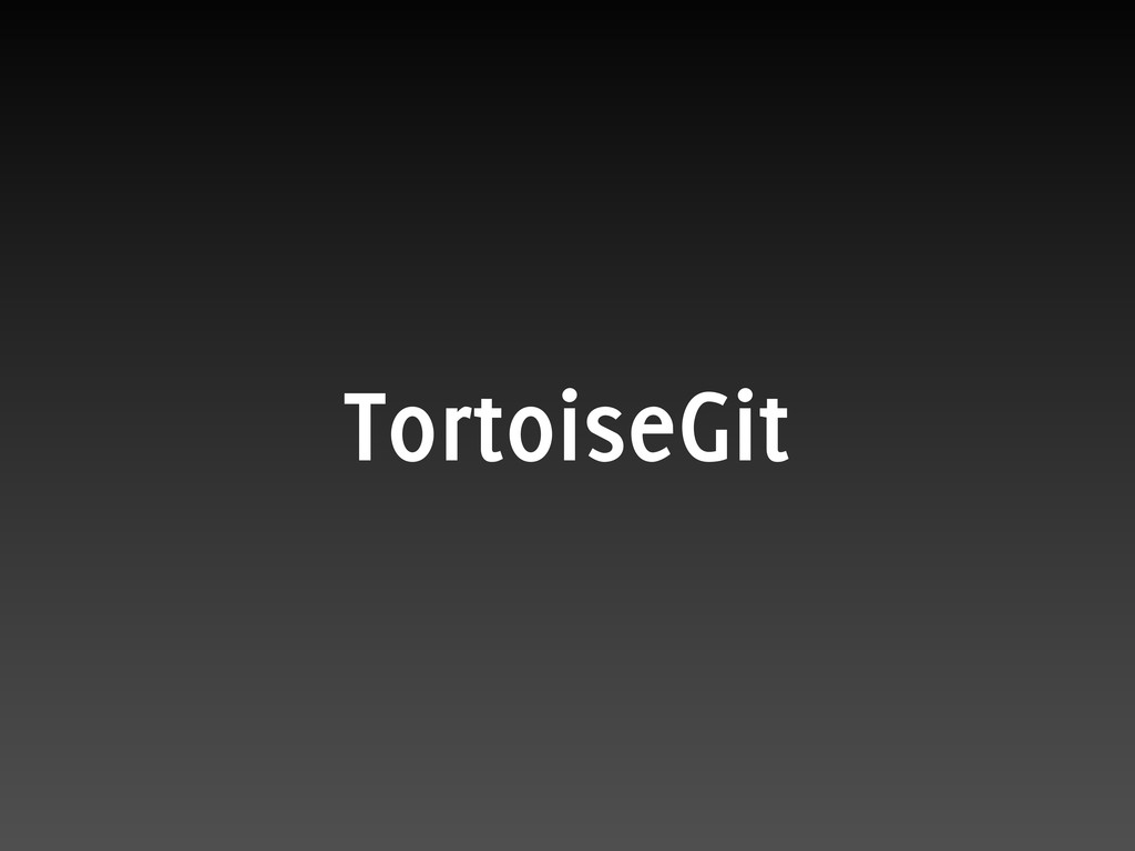TortoiseGit
