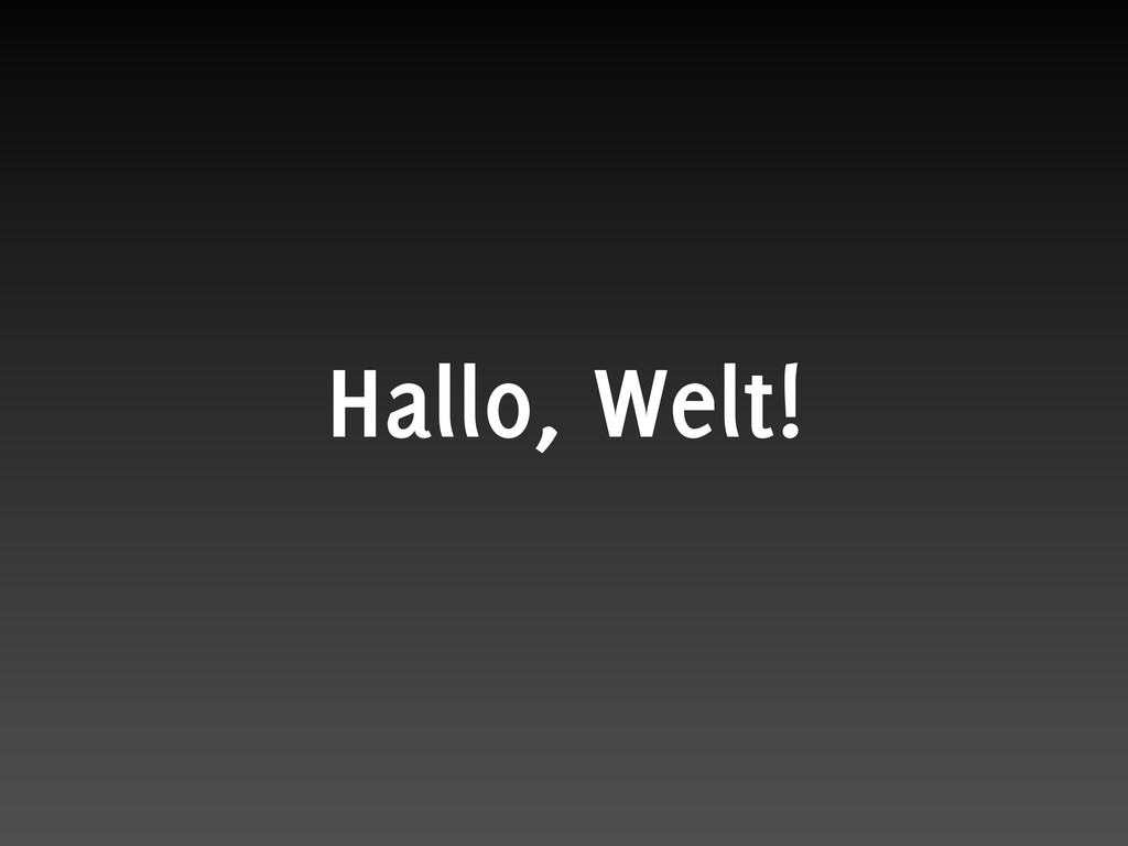 Hallo, Welt!