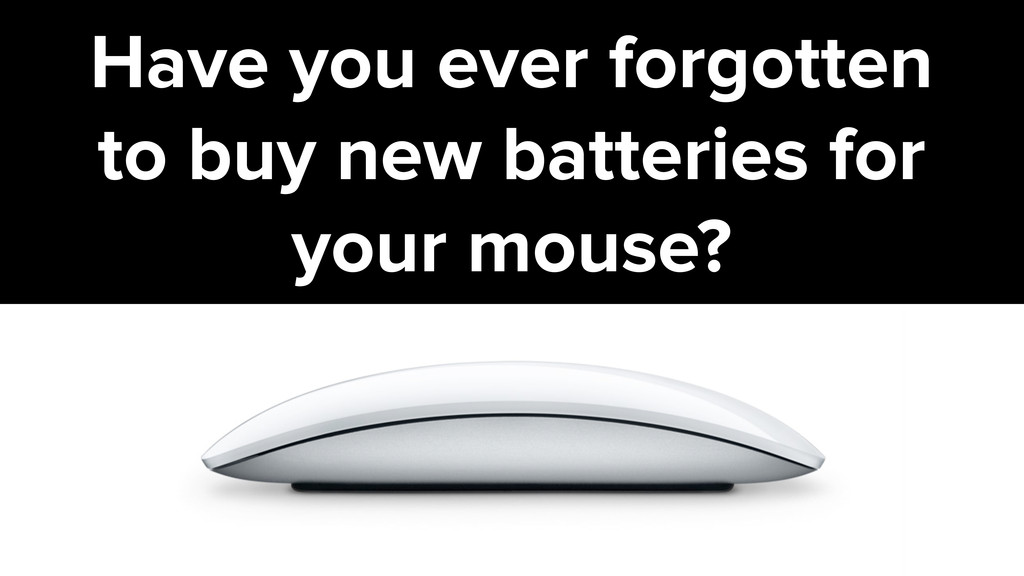 Have you ever forgotten to buy new batteries fo...