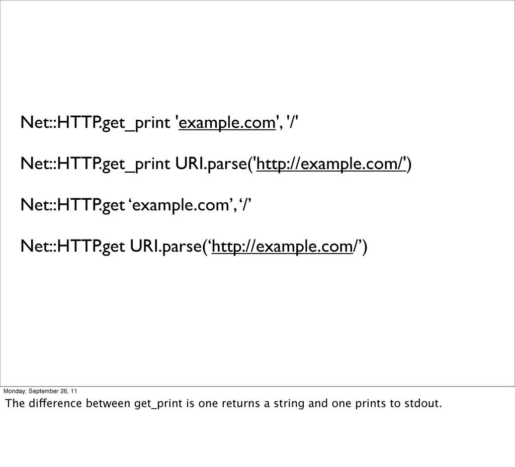 Net::HTTP.get_print 'example.com', '/' Net::HTT...