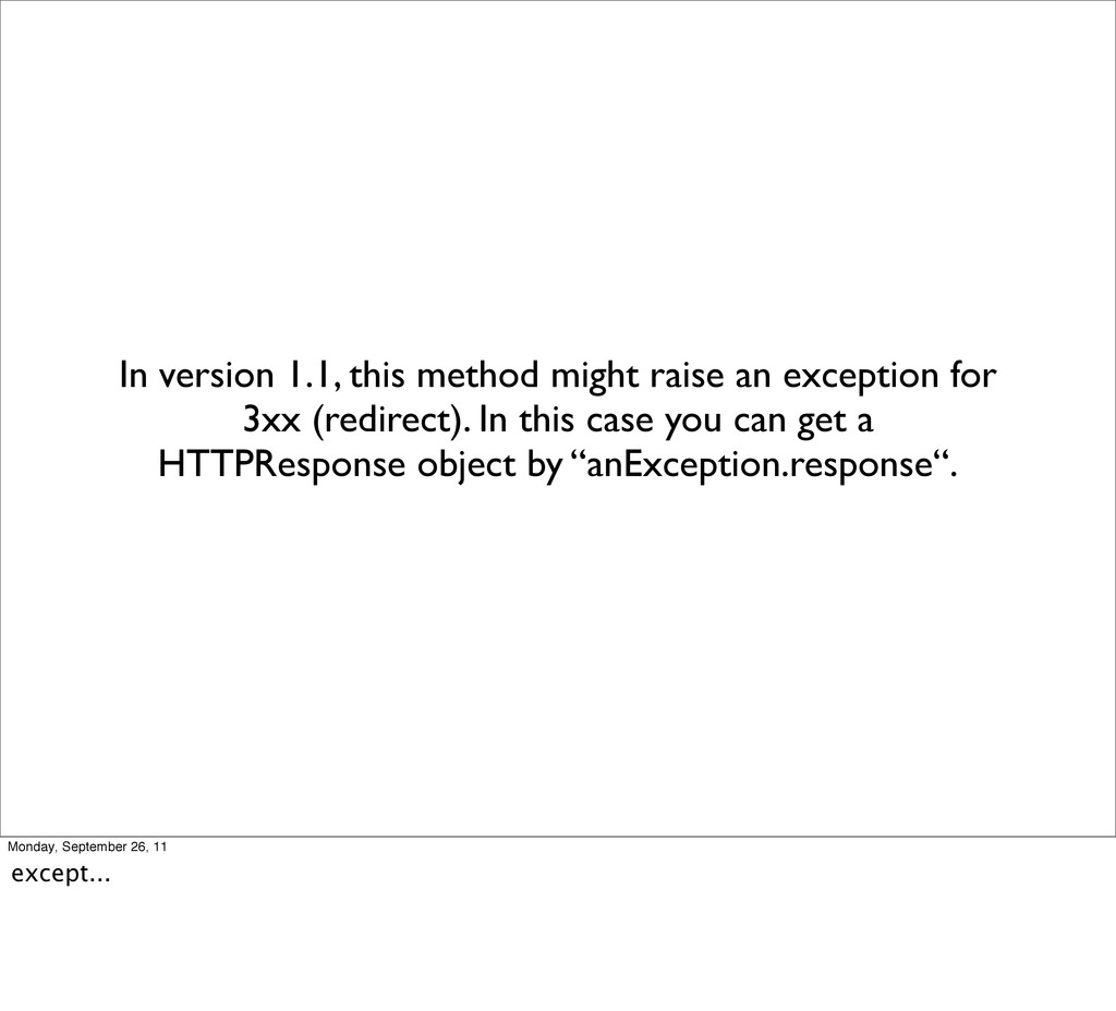 In version 1.1, this method might raise an exce...