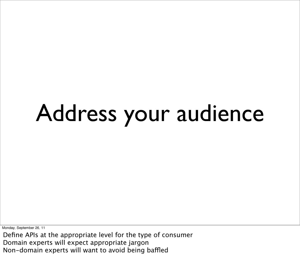 Address your audience Monday, September 26, 11 ...
