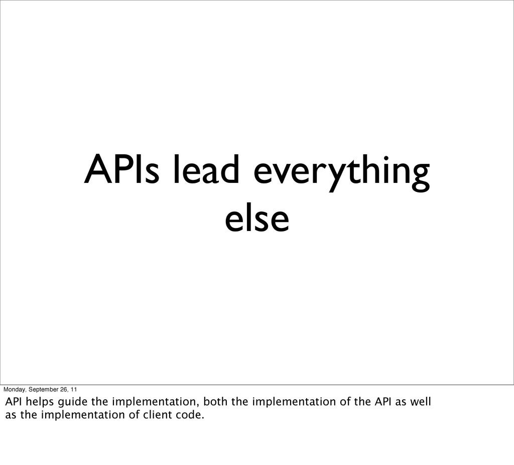 APIs lead everything else Monday, September 26,...