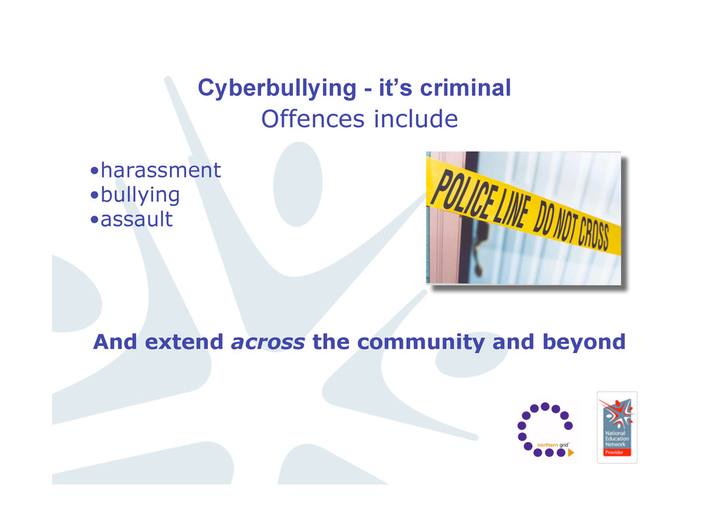 Cyberbullying - it's criminal Offences include ...