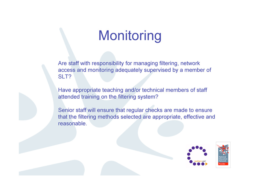 Monitoring Are staff with responsibility for ma...