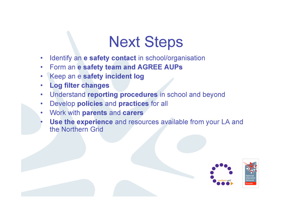 Next Steps • Identify an e safety contact in sc...