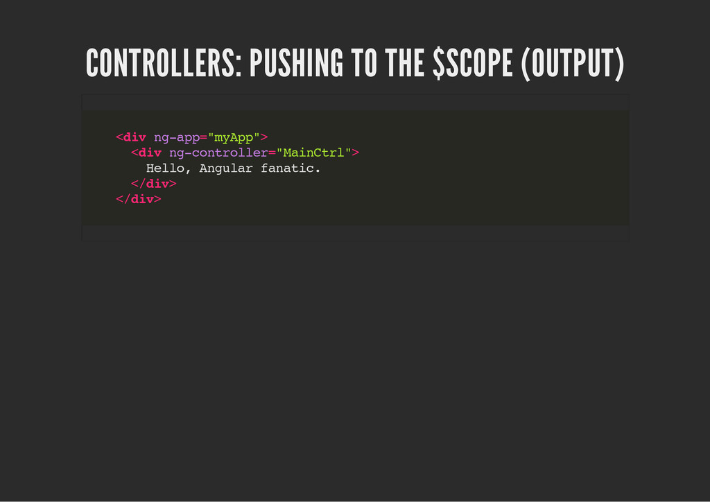 CONTROLLERS: PUSHING TO THE $SCOPE (OUTPUT) < d...