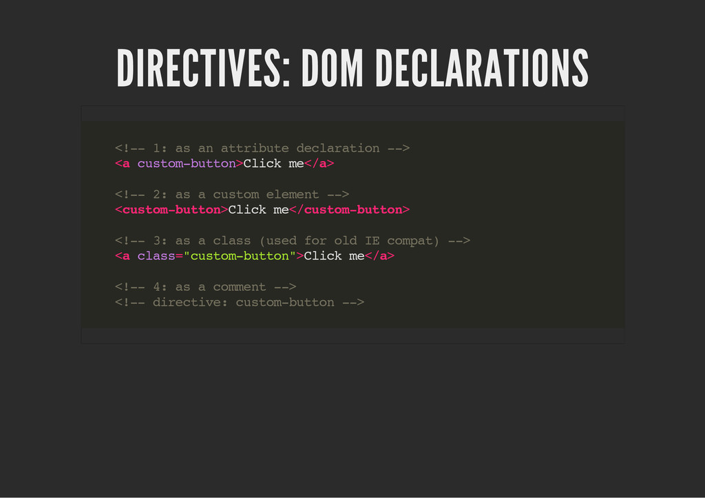 DIRECTIVES: DOM DECLARATIONS < ! - - 1 : a s a ...