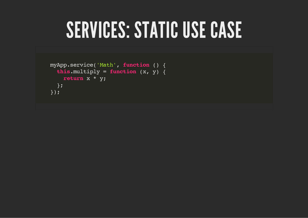 SERVICES: STATIC USE CASE m y A p p . s e r v i...