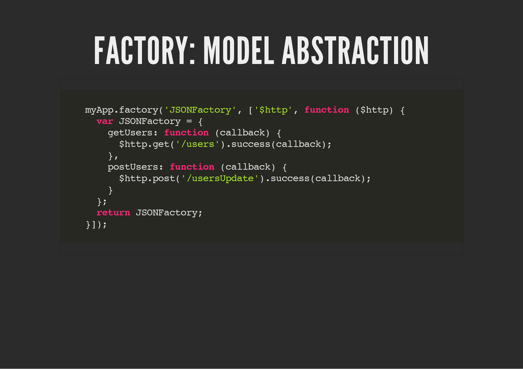 FACTORY: MODEL ABSTRACTION m y A p p . f a c t ...