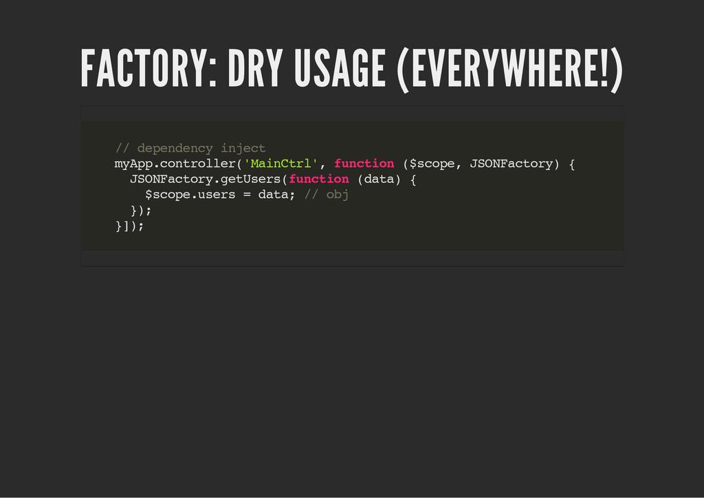FACTORY: DRY USAGE (EVERYWHERE!) / / d e p e n ...