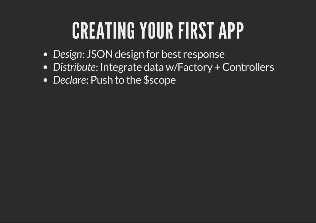 CREATING YOUR FIRST APP Design: JSON design for...