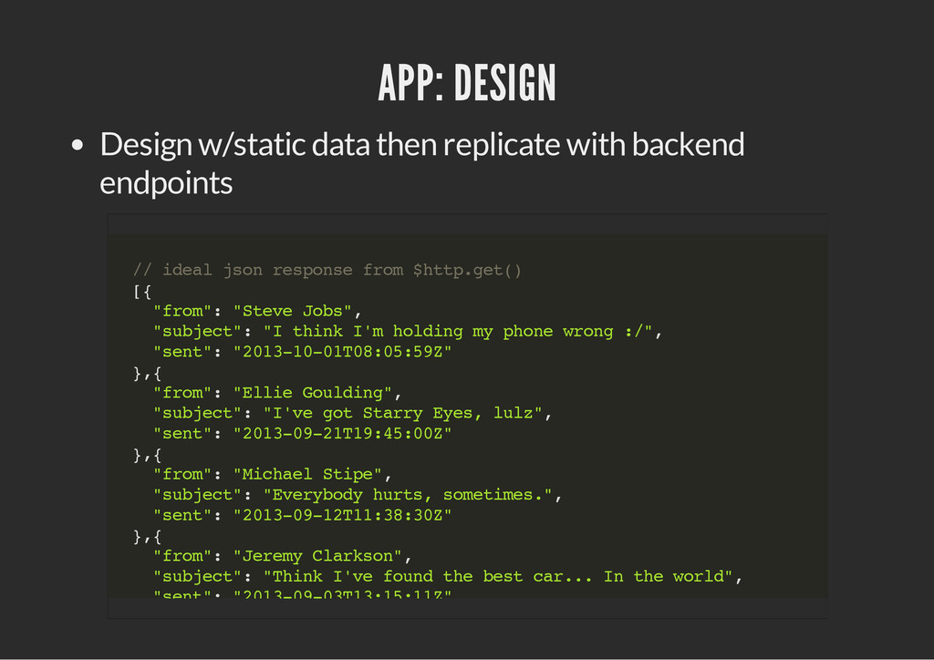 APP: DESIGN Design w/static data then replicate...