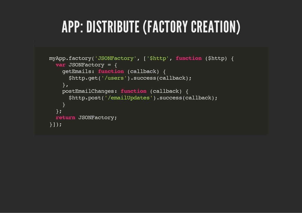 APP: DISTRIBUTE (FACTORY CREATION) m y A p p . ...