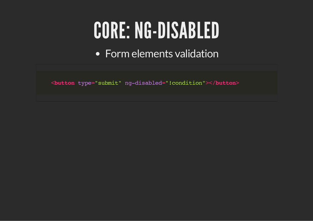 CORE: NG-DISABLED Form elements validation < b ...