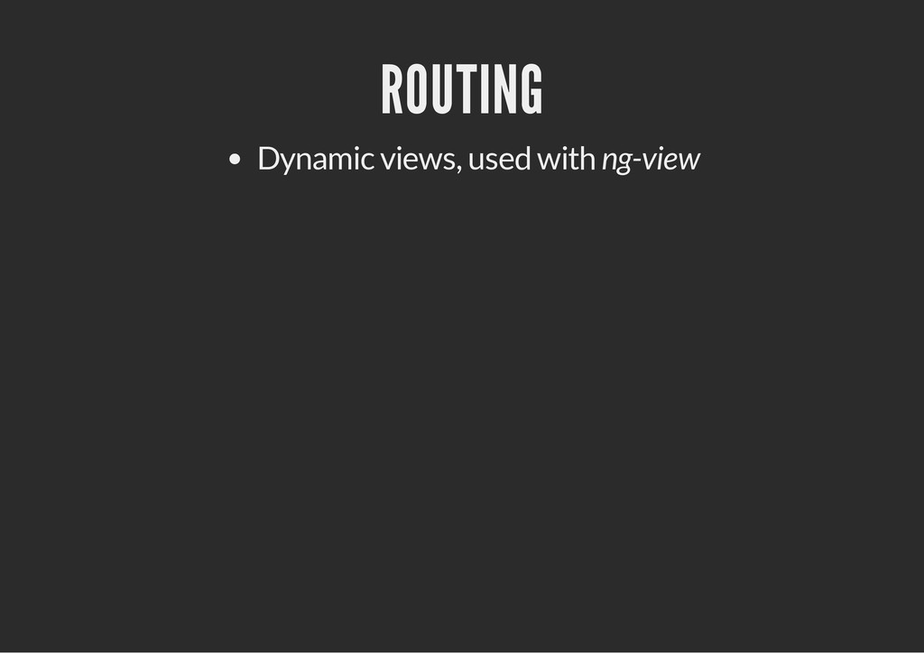 ROUTING Dynamic views, used with ng-view