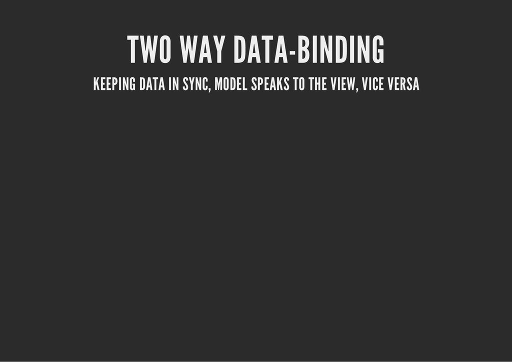 TWO WAY DATA-BINDING KEEPING DATA IN SYNC, MODE...