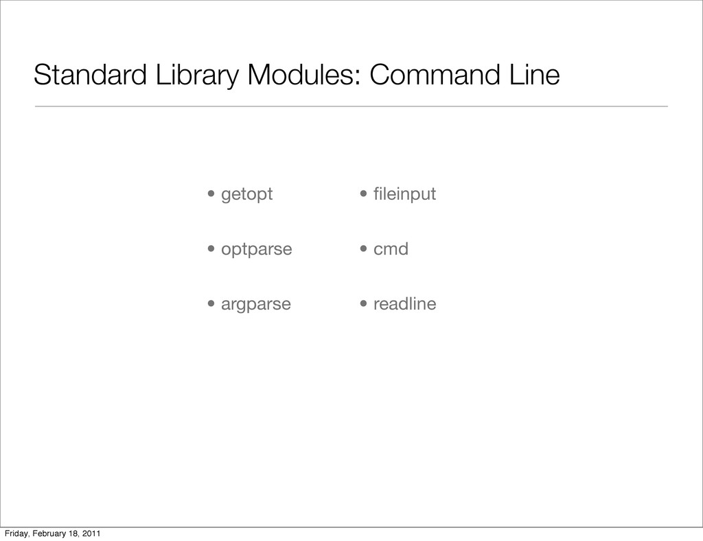 Standard Library Modules: Command Line • getopt...