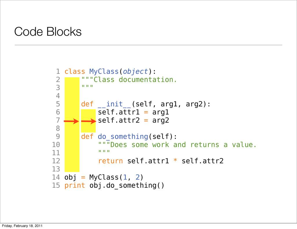 "1 class MyClass(object): 2 """"""Class documentati..."