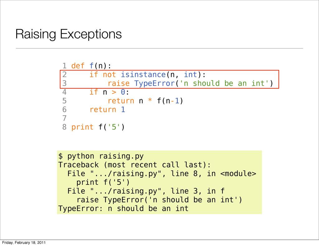 Raising Exceptions 1 def f(n): 2 if not isinsta...