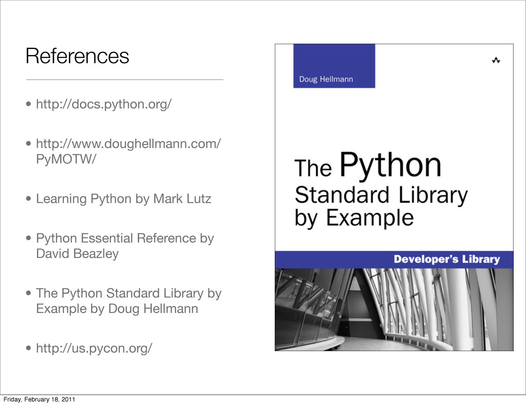 References • http://docs.python.org/ • http://w...