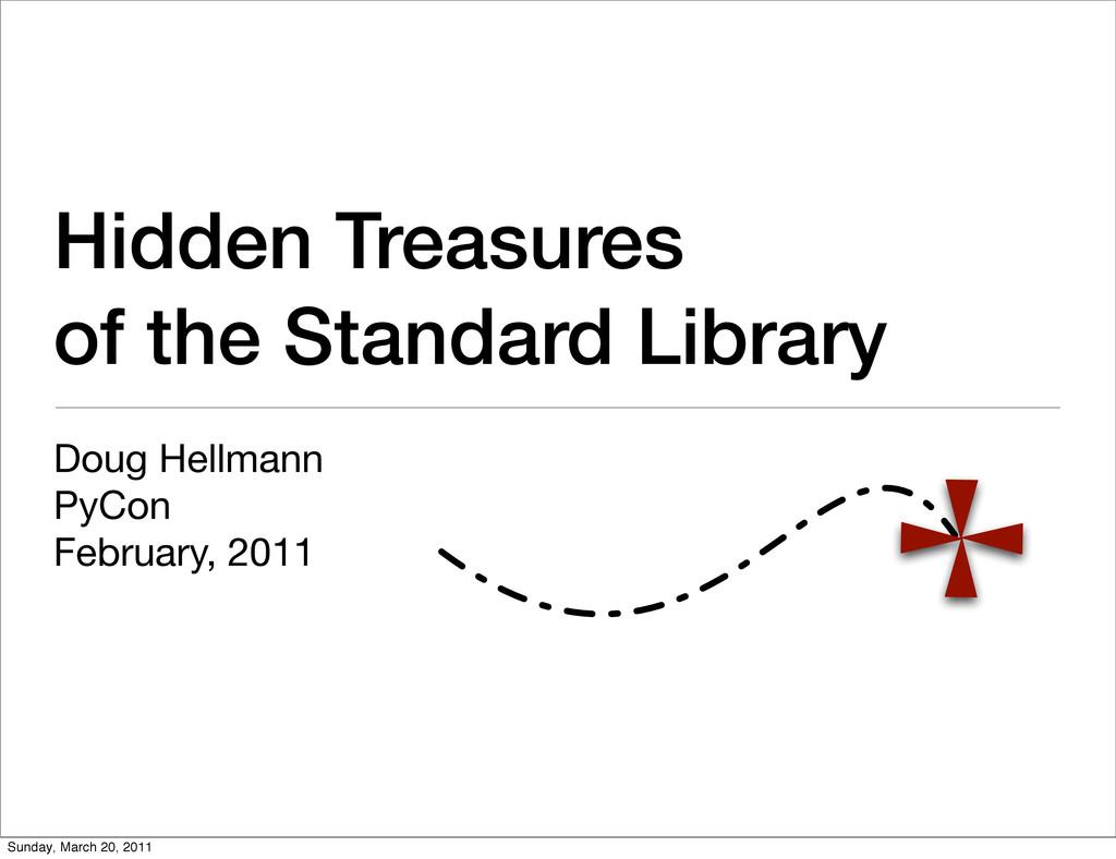 Hidden Treasures of the Standard Library Doug H...