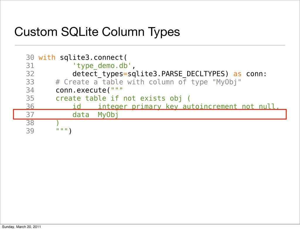 Custom SQLite Column Types 30 with sqlite3.conn...