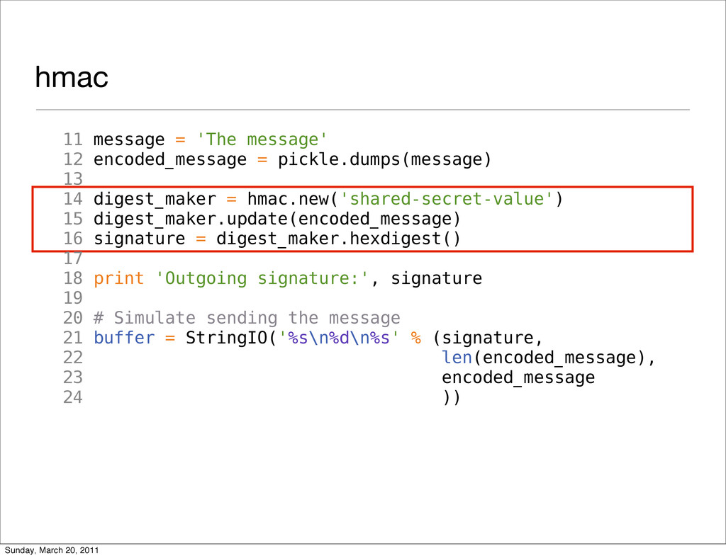 hmac 11 message = 'The message' 12 encoded_mess...